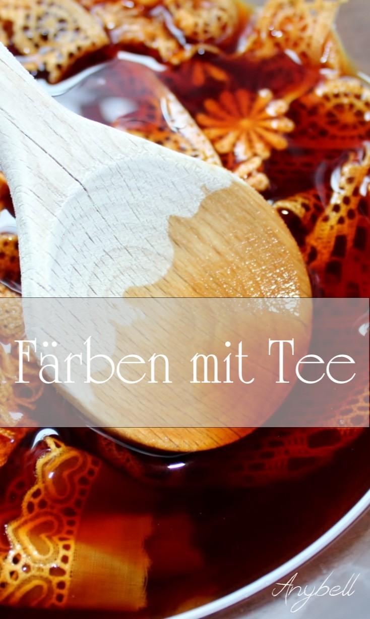 Spitze färben mit Tee - Anybell